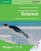 Cambridge checkpoint science. English language skills for Checkpoint science workbook 7, 8, 9.