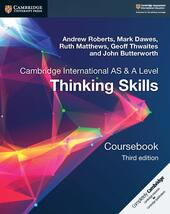 Cambridge international AS & A level thinking skills. Coursebook.