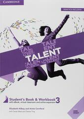 Talent. Student's book-Workbook. Per il triennio delle Scuole superiori. Con ebook. Con espansione online. Vol. 3: Toolkit for invalsi and first.