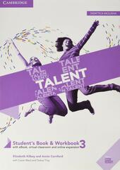 Talent. B2-C1. Student's book-Workbook. Con Exam toolkit. Con e-book. Con espansione online. Vol. 3: B2.