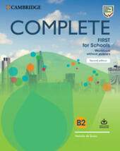 Complete First for schools. Workbook without answers. Con Audio