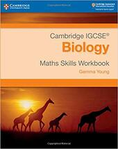 Cambridge IGCSE. Biology. Math skills for Cambridge IGCSE. Biology workbook. Con espansione online