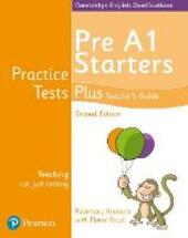 Practice tests plus Pre A1 Starters. Teacher's book. Con espansione online. Con DVD-ROM
