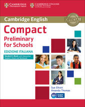 Compact preliminary for schools. Student's book. Without answers. Con e-book. Con espansione online