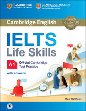 IELTS. Life skills. Official Cambridge test practice A1. Student's Book. With Answers. Con e-book. Con espansione online. Con CD-Audio