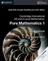 Cambridge International AS and A Level Mathematics. Pure Mathematics 1