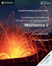 Cambridge International AS and A Level Mathematics. Mechanics 2