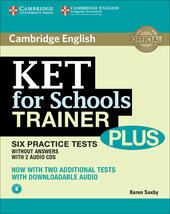 KET for schools trainer plus. Without answers. Con 2 CD Audio. Con espansione online