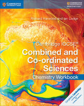 Cambridge IGCSE Combined and Co-ordinated Sciences. Chemistry Workbook