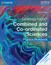 Cambridge IGCSE Combined and Co-ordinated Sciences. Physics Workbook