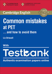 Common Mistakes at PET... and how to avoid them. With Testbank. Per le Scuole secondarie