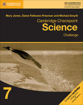 Cambridge Checkpoint Science. Challenge 7