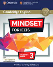 Mindset for IELTS. An official Cambridge IELTS course. Level 3. Student's book. With Testbank. Con espansione online