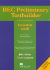 Bec preliminary testbuilder. With answers. Con CD Audio