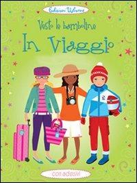 Image of In viaggio. Vesto le bamboline. Con adesivi