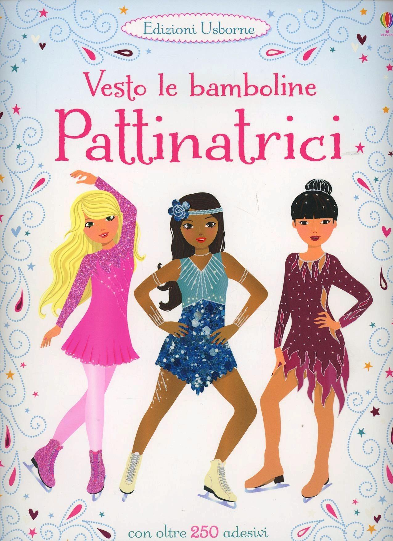 Image of Pattinatrici. Vesto le bamboline. Con adesivi