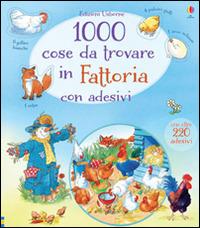 Image of 1000 cose da trovare in fattoria. Con adesivi