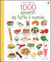 Image of 1000 alimenti da tutto il mondo