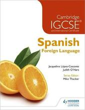 Cambridge IGCSE and international certificate spanish foreign languag e.
