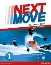 Next move. Teacher's book. Con Multi-ROM. Con espansione online. Vol. 1