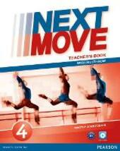 Next move. Teacher's book. Con Multi-ROM. Con espansione online. Vol. 4