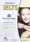 Succeed in IELTS. 9 practice tests. Student's book-Self study guide. Con CD Audio formato MP3. Con espansione online