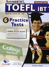 Succeed in TOEFL IBT. 6 practice tests. Student's book. Con espansione online.
