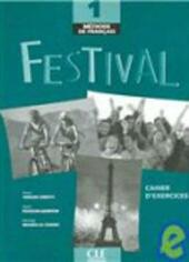 Festival. Cahier d'exercices. Con CD Audio. Vol. 1