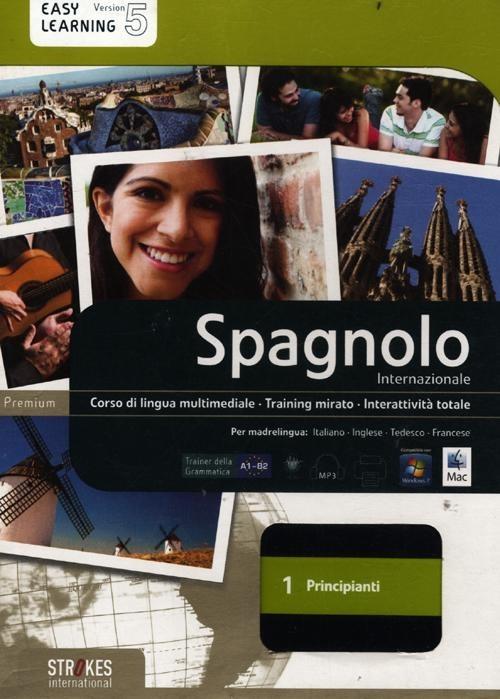 Spagnolo internazionale. Corso interattivo per principianti. DVD R..