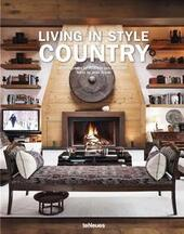 Living in style country. Ediz. inglese e francese