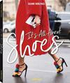 It's all about shoes. Ediz. inglese e francese