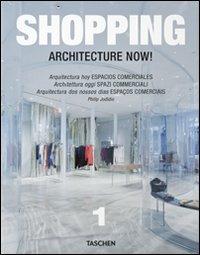Image of (NUOVO o USATO) Architecture now! Shopping. Ediz. italiana, spagno..