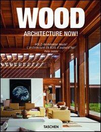 Image of (NUOVO o USATO) Architecture now! Wood. Ediz. italiana, spagnola e..