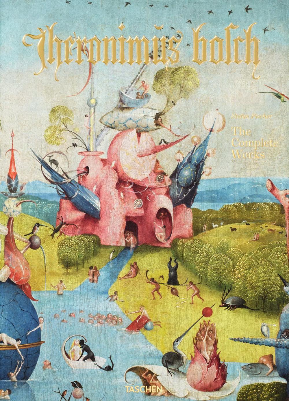 Hieronymus Bosch. Complete works Fischer Stefan