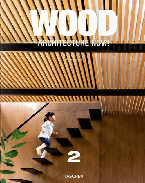 Image of Architecture now! Wood. Ediz. italiana, spagnola e portoghese. Vol. 2