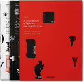 Type. A visual history of typefaces & graphic styles (1628-1938). Ediz. inglese, francese e tedesca