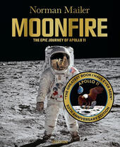 Moonfire. The epic journey of Apollo 11