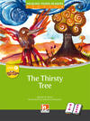 The thirsty tree. Big book. Level C. Young readers