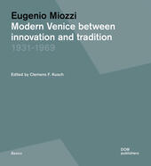 Modern Venice between innovation and tradition 1931-1969