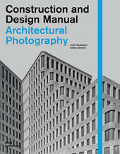 Architectural photography. Construction and design manual