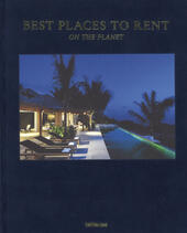 Best places to rent on the planet. Ediz. inglese, tedesca e francese