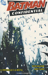 Il pipistrello e la bestia. Batman confidential. Vol. 7