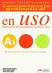 Competencia gramatical en uso. A1. Con CD Audio. Vol. 1