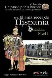 Amanecer de Hispania. Con CD Audio (El)