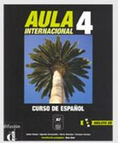 Aula internacional. Libro del alumno. Con CD Audio. Vol. 4