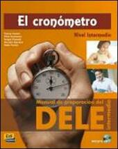 El Cronómetro. Manual de preparación del Dele. Con CD Audio.