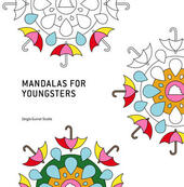 Mandalas for Youngsters. Libro da colorare. Ediz. illustrata