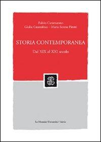 (NUOVO o USATO) Storia contemporanea. Dal XIX al XXI secolo. Con C..