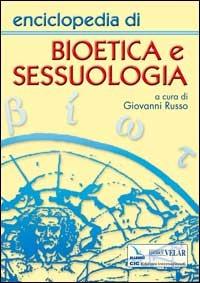 (NUOVO o USATO) Enciclopedia di bioetica e sessuologia