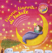 Ninna nanna di Natale. Ediz. a colori. Con CD-Audio